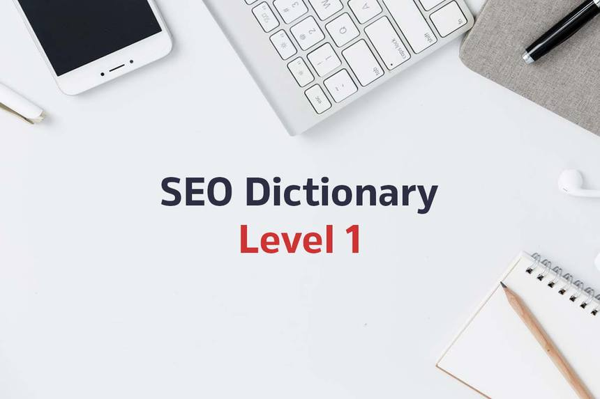 SEO dictionary - Level 1