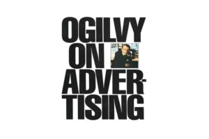 David Ogilvy - David Ogilvy despre publicitate PDF